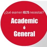 Diferencias IELTS Academic y IELTS General