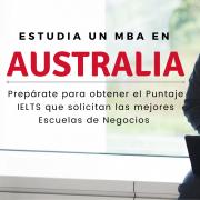 Puntaje IELTS estudiar MBA Escuelas de Negocios en Australia