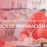 Actividades listening para complementar los cursos de preparación IELTS - IELTS
