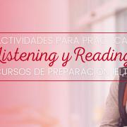 Practica listening y reading en los cursos de preparación IELTS