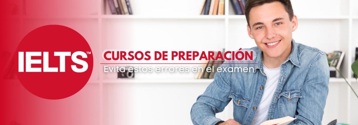 Inscríbete en los cursos de preparación IELTS para evitar estos errores en el examen IELTS